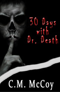 30 Days with Dr. Death